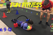 Fun Fitness Age: 9 to 12