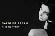 Acting Classes with Caroline Azzam