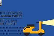 SHIFT FORWARD Closing Party