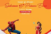 Meet & Greet Spiderman and Princess Elena of Avalor