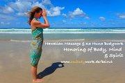 Embodywork - Hawaiian Massage and Ka Huna Bodywork