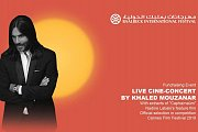 LIVE CINE-CONCERT BY KHALED MOUZANAR | Part of Baalbeck International Festival 2018