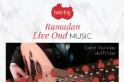 Ramadan Oud Nights at Batchig