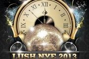 LUSH NYE 2013 - Its a New World