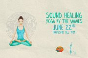 Sound Healing Yoga By The Waves