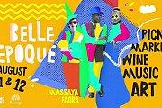 Belle Epoque: Picnic, Market, Outdoor Cinema, Arts & Music