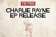 Charlie Rayne EP Release