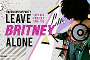 Leave Britney Alone: The Hip Hop Party