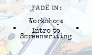 Workshop: Intro to Screenwriting