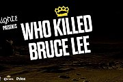Who Killed Bruce Lee Live at AHM