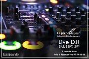 Live DJ at La Peche du Jour!