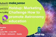 Holdup: Marketing Challenge, How to Promote Astronomy Education