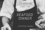 Seafood Dinner at L'Atelier du Miel