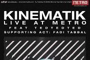Kinematik Live at Metro