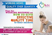 Working Moms - Quality over Quantity