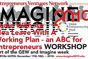 ABC of Entrepreneurship Come with an Idea Leave with a Working Plan Workshop