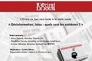 Table ronde autour du thème « Désinformation, intox : quels sont les antidotes ? »