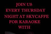 Karaoke Competition at SkyCaffe every Thursday