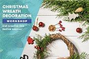Christmas Wreath Decoration Workshop