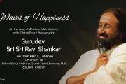 Waves of Happiness with Gurudev Sri Sri Ravi Shankar