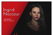Ingrid Naccour Live at Bloom
