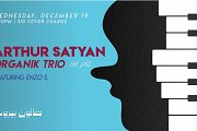 Arthur Satyan Organik Trio Feat. Enzo S.