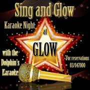 Karaoke Night in GLOW every Thursday