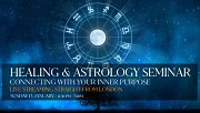 "Healing and Astrology Seminar ""Connecting With Your Inner Purpose"""