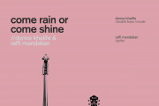 Come Rain or Come Shine - Donna Khalife and Raffi Mandalian