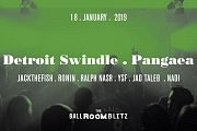 The Ballroom Blitz: Detroit Swindle / Pangaea