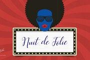Nuit de Folie at Signatures