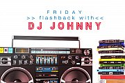 Flashback Fridays with DJ Johnny