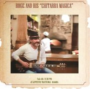"""Roge and his """"Chitarra Magica""""!"""