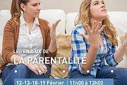 Les Enjeux de la Parentalité - Parenting Challenges