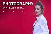 PHOTOGRAPHY WITH SAYDE JABRA