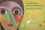 El Ranchito End of Residency | إقامة ال رنشيتو
