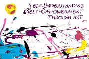 Self-Understanding & Self-Empowerment through Art
