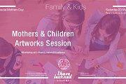 Mothers & Children Artworks Session - I Have Learned Academy