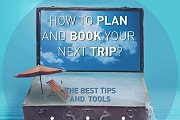 HOW TO PLAN AND BOOK YOUR NEXT TRIP?