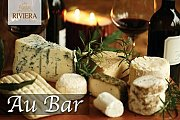 "Cheese & Wine at ""Au Bar"" Riviera Hotel every Friday & Saturday"