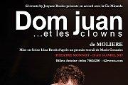 Dom Juan ... et les clowns - de Moliere: Piece de Theatre