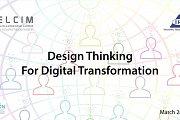 Design Thinking for Digital Transformation
