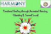 Emotional Release through Ancestral Dance,Chanting & Sacred sound
