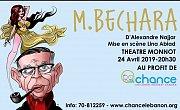 M.Bechara Theatre d'Alexandre Najjar au profit de l'association CHANCE