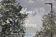 Alsace | Solo Exhibition by Joe Khoury