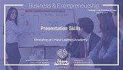 Presentation Skills Workshop at I Have Learned Academy