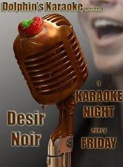 Karaoke Night at DESIR NOIR every Friday