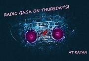 Radio Gaga night at Kayan