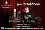 Jose Fernandez & Said Mrad Latin Oriental Fusion