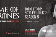 FILM – GAME OF THRONES FINAL SEASON ROOFTOP SCREENINGS